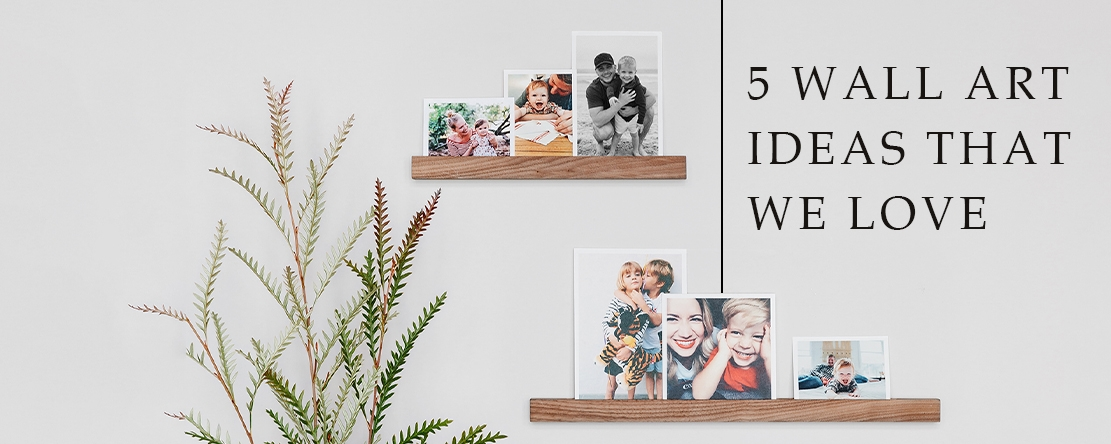 5 Wall Art Ideas that we love