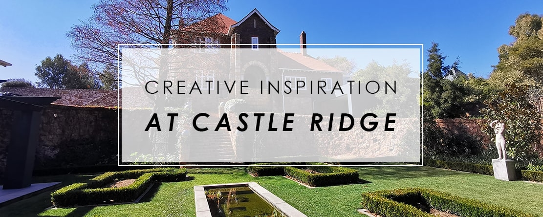 Creative inspiration at Castle Ridge