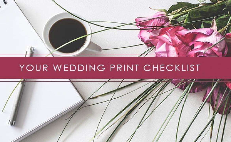 Your Wedding Print Checklist