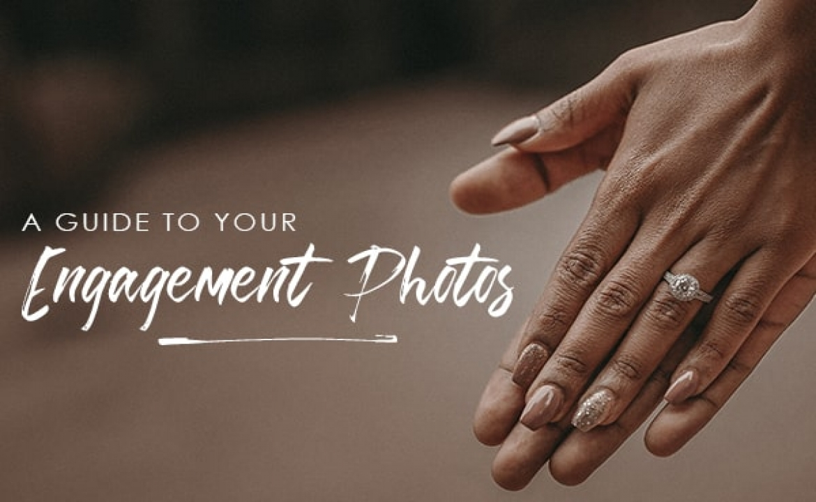 A guide to your engagement photos