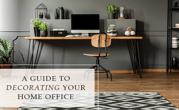 A Guide To Decorating Your Home Office