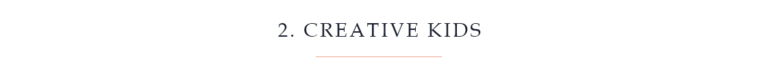 2. Creative Kids